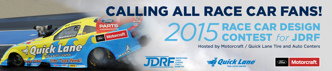 Enter the 2015 Race Car Design Contest for JDRF, hosted by Motorcraft/Quick Lane Tire and Auto Centers!